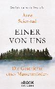 Cover-Bild zu Seierstad, Åsne: Einer von uns (eBook)