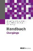 Cover-Bild zu Böhnisch, Lothar (Hrsg.): Handbuch Übergänge (eBook)