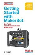 Cover-Bild zu Pettis, Bre: Getting Started with MakerBot (eBook)