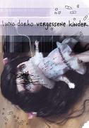 Cover-Bild zu Darko, Luna: Vergessene Kinder