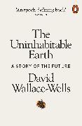 Cover-Bild zu Wallace-Wells, David: The Uninhabitable Earth