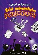 Cover-Bild zu Kinney, Jeff: Rupert präsentiert: Echt unheimliche Gruselgeschichten (eBook)