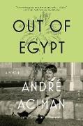 Cover-Bild zu Aciman, Andrae: Out of Egypt: A Memoir