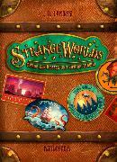 Cover-Bild zu Lapinski, L. D.: Strangeworlds - Öffne den Koffer und spring hinein! (Band 1)