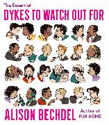 Cover-Bild zu Bechdel, Alison: The Essential Dykes to Watch Out For
