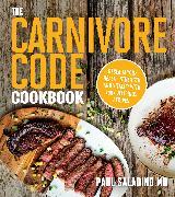 Cover-Bild zu Saladino, Paul: The Carnivore Code Cookbook