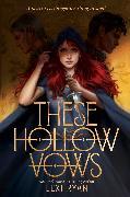Cover-Bild zu Ryan, Lexi: These Hollow Vows
