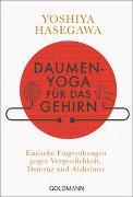 Cover-Bild zu Hasegawa, Yoshiya: Daumen-Yoga für das Gehirn