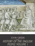 Cover-Bild zu Green, John: History of the English People Volume 1 (eBook)