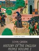 Cover-Bild zu Green, John: History of the English People Volume 2 (eBook)