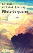Cover-Bild zu Pilote de guerre (eBook) von Saint-Exupéry, Antoine de