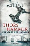 Cover-Bild zu Schiewe, Ulf: Herrscher des Nordens - Thors Hammer