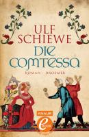 Cover-Bild zu Schiewe, Ulf: Die Comtessa (eBook)