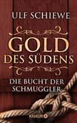 Cover-Bild zu Schiewe, Ulf: Gold des Südens 3 (eBook)