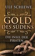 Cover-Bild zu Schiewe, Ulf: Gold des Südens 5 (eBook)