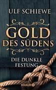 Cover-Bild zu Schiewe, Ulf: Gold des Südens 4 (eBook)