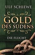 Cover-Bild zu Schiewe, Ulf: Gold des Südens 1 (eBook)