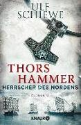Cover-Bild zu Schiewe, Ulf: Herrscher des Nordens - Thors Hammer (eBook)