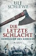 Cover-Bild zu Schiewe, Ulf: Herrscher des Nordens - Die letzte Schlacht (eBook)