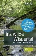 Cover-Bild zu Seitz, Siegbert: Ins wilde Wispertal- mit 15 neuen Wisper Trails