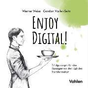 Cover-Bild zu Weiß, Werner: Enjoy Digital! (eBook)