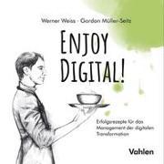 Cover-Bild zu Weiß, Werner: Enjoy Digital!
