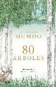Cover-Bild zu Drori, Jonathan: La vuelta al mundo en 80 árboles (eBook)