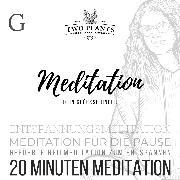 Cover-Bild zu Meditation Dein Glücksbringer - Meditation G - 20 Minuten Meditation (Audio Download) von Heyn, Christiane M.