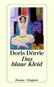 Cover-Bild zu Dörrie, Doris: Das blaue Kleid