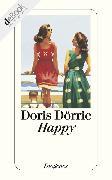 Cover-Bild zu Dörrie, Doris: Happy (eBook)