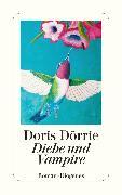 Cover-Bild zu Dörrie, Doris: Diebe und Vampire (eBook)