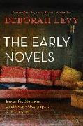 Cover-Bild zu Levy, Deborah: Early Levy: Beautiful Mutants, Swallowing Geography, the Unloved