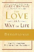 Cover-Bild zu Chapman, Gary: The Love as a Way of Life Devotional (eBook)