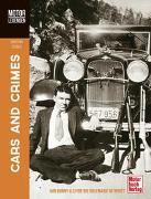 Cover-Bild zu MOTORLEGENDEN Cars and Crimes von Steiger, Christian