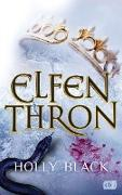 Cover-Bild zu ELFENTHRON (eBook) von Black, Holly