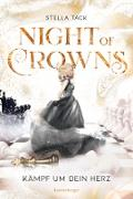 Cover-Bild zu Night of Crowns, Band 2: Kämpf um dein Herz (eBook) von Tack, Stella