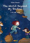 Cover-Bild zu The World Beyond My Shadow von Schreiter, Daniela