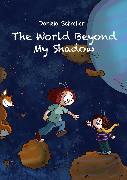 Cover-Bild zu The World beyond my Shadow (eBook) von Schreiter, Daniela