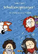 Cover-Bild zu Schattenspringer, Band 2 - Per Anhalter durch die Pubertät (eBook) von Schreiter, Daniela