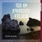 Cover-Bild zu Kostas, Yanis: Tod am Aphrodite-Felsen (Audio Download)