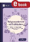 Cover-Bild zu Religionsunterricht mit Erstklässlern (eBook) von Moers, Edelgard