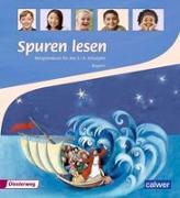 Cover-Bild zu Spuren lesen. Religionsbuch für das 3./4. Schuljahr - Ausgabe für Bayern von Altrock, Ulrike von