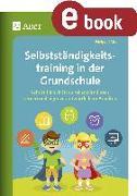 Cover-Bild zu Selbstständigkeitstraining in der Grundschule (eBook) von Moers, Edelgard
