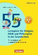 Cover-Bild zu Lernen im Spiel. 55 Lernspiele für Ethik, Religion und Philosophie von Itze-Helsper, Ulrike