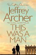 Cover-Bild zu Archer, Jeffrey: This Was a Man (eBook)