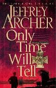 Cover-Bild zu Archer, Jeffrey: Only Time Will Tell