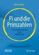 Cover-Bild zu Pi und die Primzahlen von Weitz, Edmund