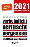 Cover-Bild zu Wisnewski, Gerhard: verheimlicht - vertuscht - vergessen 2021