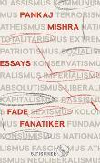 Cover-Bild zu Mishra, Pankaj: Fade Fanatiker