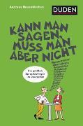 Cover-Bild zu Neuenkirchen, Andreas: Kann man sagen, muss man aber nicht